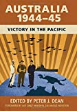 Australia 1944-45: Victory in the Pacific (Australian Army History)