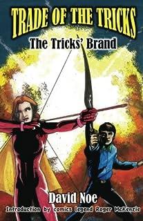 Trade of the Tricks: The Tricks' Brand