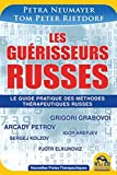 Les guérisseurs russes - Comment renforcer les processus de régénération de votre organisme - Macro éditions - 03/07/2014