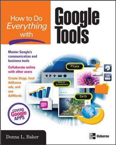 How to Do Everything with Google Tools