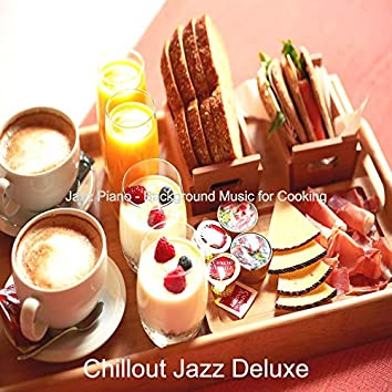 Jazz Piano - Background Music for Cooking