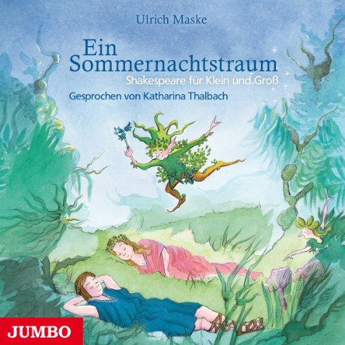 Ein Sommernachtstraum (Shakespeare für Klein und Groß) Titelbild