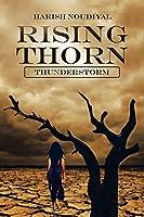 Rising Thorn: Thunderstorm
