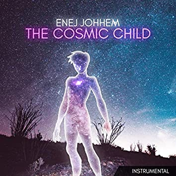 The Cosmic Child (Instrumental)