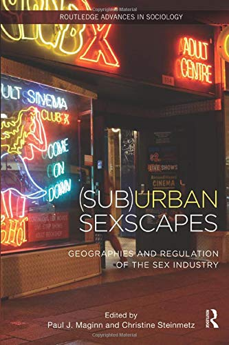 (Sub)Urban Sexscapes (Routledge Advances in Sociology)