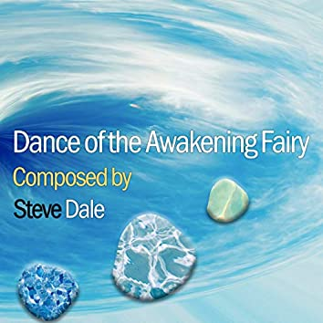 Dance of the Awakening Fairy