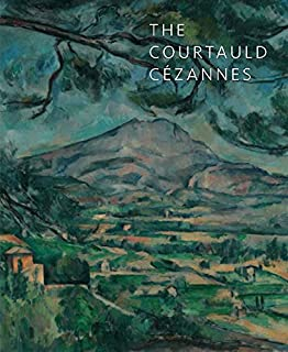 The Courtauld Cézannes (The Courtauld Gallery)
