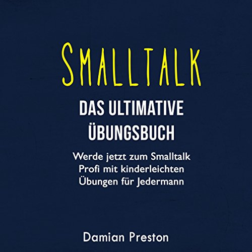 Smalltalk - Das ultimative Übungsbuch Titelbild