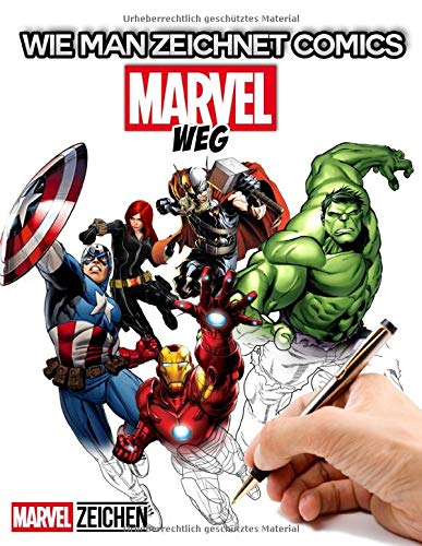 Wie Man Zeichnet Marvel: Wie Man Wunderzeichen Zeichnet, Lernen Sie Wie Man Wunderbare Superhelden Zeichnet, 2 in 1 - Lernen Sie in Einfachen Schritten Und In Farbe(Inoffiziell)