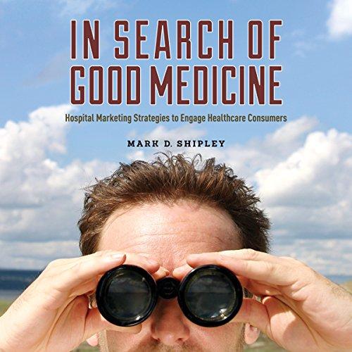 In Search of Good Medicine audiobook cover art