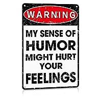 面白い風刺金属のロゴ男の穴アクセサリー装飾カウンターのロゴ、私のユーモアのセンスがあなたの感覚を傷つけるかもしれません