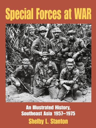 Special Forces at War: An Illustrated History, South East Asia 1957-1975 (English Edition)