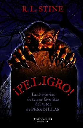 PELIGRO! By Stine, R. L. (Author) Hardcover on 01-Jun-2005