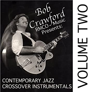 Contemporary Jazz Crossover Instrumentals, Vol. 2