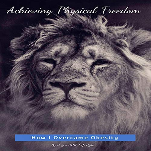 Achieving Physical Freedom cover art