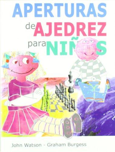 APERTURAS DE AJEDREZ PARA NIÑOS (Ajedrez Para Niños (ajedr))