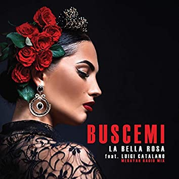 La Bella Rosa (feat. Luigi Catalano)