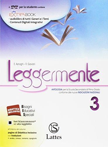 Leggermente delle competenze. Per la Scuola media. Con DVD-ROM. Con e-book. Con espansione online. Con libro (Vol. 3)