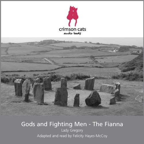 Gods and Fighting Men - The Fianna audiobook cover art
