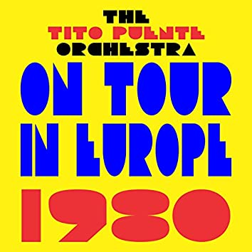 On Tour In Europe 1980