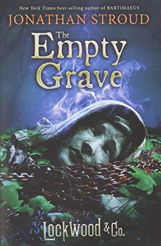 The Empty Grave (Lockwood & Co. (5))