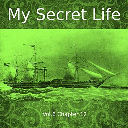 My Secret Life. Volume Six Chapter Twelve cover art