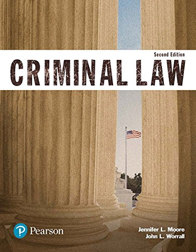 Compare Textbook Prices for Criminal Law Justice Series The Justice Series 2 Edition ISBN 9780134559094 by Moore, Jennifer,Worrall, John
