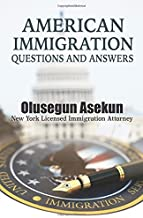 American Immigration Questions and Answers