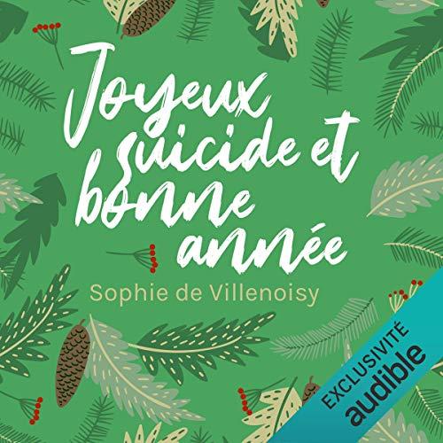 Joyeux suicide et bonne année ! cover art