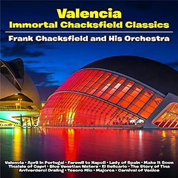 Valencia :Immortal Chacksfield Classics