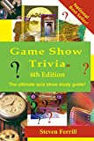 Game Show Trivia 6th Edition