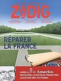 Zadig - Numéro 1 Réparer la France