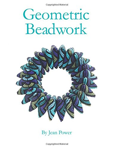 Compare Textbook Prices for Geometric Beadwork Volume 1 3 Edition ISBN 9781542891899 by Power, Jean
