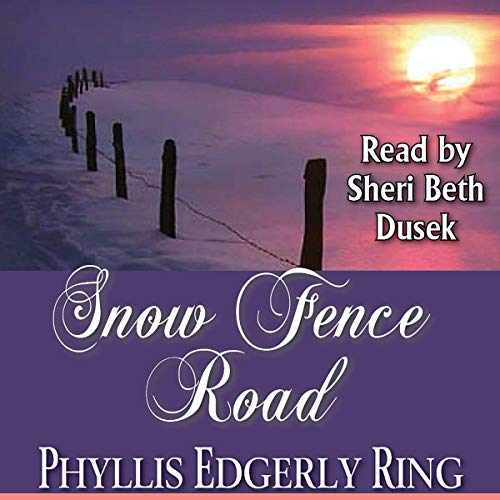 Snow Fence Road                   By:                                                                                                                                 Phyllis Edgerly Ring                               Narrated by:                                                                                                                                 Sheri Beth Dusek                      Length: 5 hrs and 41 mins     2 ratings     Overall 5.0