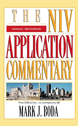 Haggai, Zechariah (The NIV Application Commentary Book 9) (English Edition)