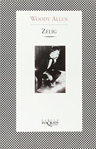 Zelig (Fabula (tusquets))