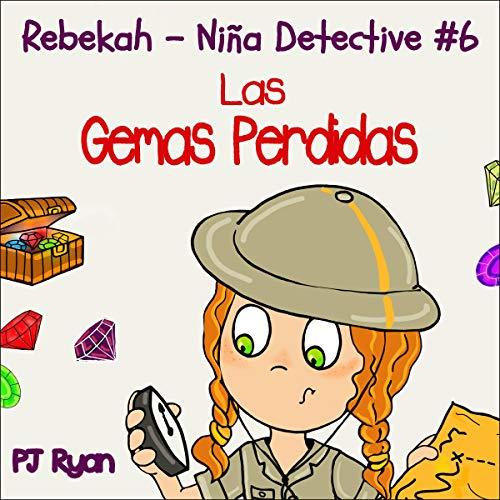 Rebekah - Niña Detective #6 (Rebekah - Girl Detective # 6) Titelbild