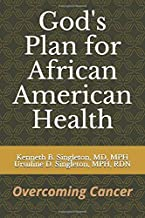 God's Plan for African American Health: Overcoming Cancer