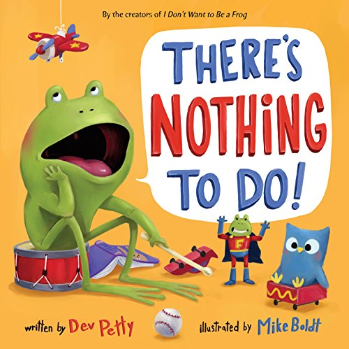 There's Nothing to Do! (English Edition)