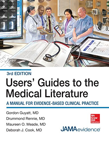 Users' Guides to the Medical Literature: A Manual for Evidence-Based Clinical Practice, 3E (Users Guides to the Medical Literature)