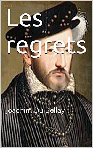 Les regrets: Joachim Du Bellay