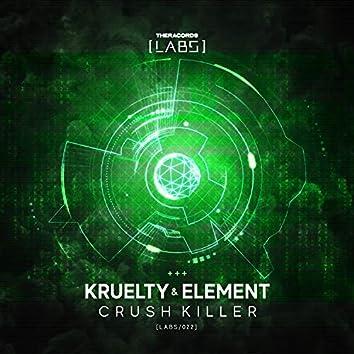Crush Killer