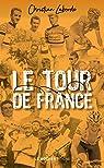 Le Tour de France : Abécédaire ébaubissant par Laborde