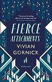 Fierce Attachments: A Memoir (English Edition)
