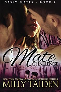 The Mate Challenge - Book #4 of the Sassy Mates
