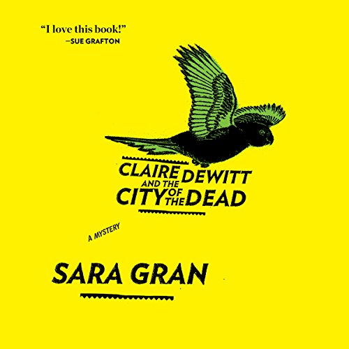 Claire DeWitt and the City of the Dead Titelbild