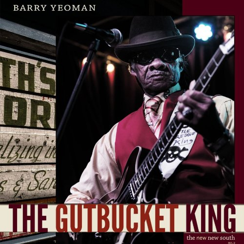 The Gutbucket King Audiobook By Barry Yeoman cover art