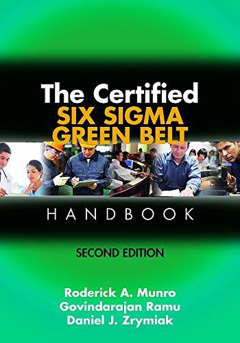 The Certified Six Sigma Green Belt Handbook, Second Edition (English Edition) de [Roderick A. Munro, Govindarajan Ramu, Daniel J. Zrymiak]
