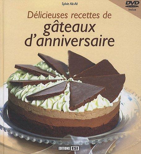 Délicieuses recettes de gâteaux d'anniversaire