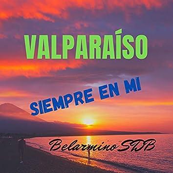 Valparaíso Siempre En Mi